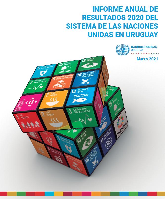 INFORME DE RESULTADOS 2020 DEL SISTEMA DE LAS NACIONES UNIDAS EN URUGUAY