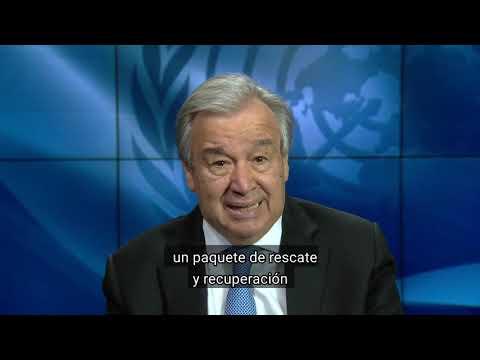 Mensaje del Secretario Gral sobre Informe de Políticas sobre efectos de COVID en A.Latina y Caribe